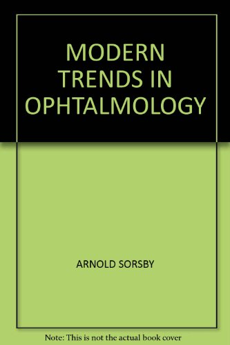 MODERN TRENDS IN OPHTALMOLOGY