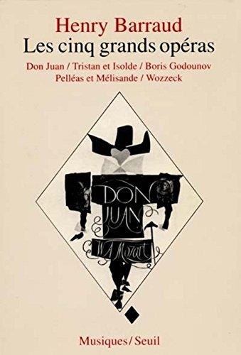 Les Cinq Grands Opéras : Don Juan, Tris...