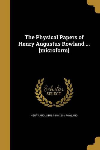 PHYSICAL PAPERS OF HENRY AUGUS