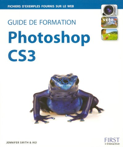 GUIDE FORMATION PHOTOSHOP CS3 par JENNIFER SMITH