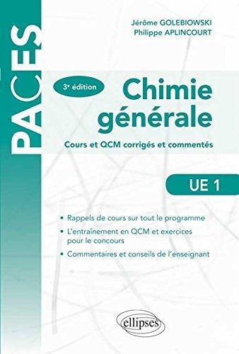 Chimie Générale Cours et QCM Corrigés et Commentés UE1 de Jérôme Golebiowski (2014) Broché