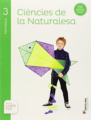 CIENCIES DE LA NATURALESA 3 PRIMARIA SABER FER - 9788468004983