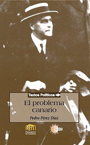 El problema canario (Biblioteca de textos políticos)