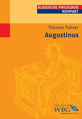 Augustinus (Klassische Philologie kompakt)