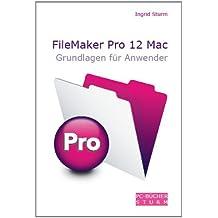 FileMaker Pro 12 Mac - Grundlagen für Anwender