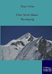 Eine Mont-Blanc-Besteigung