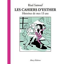 Les Cahiers d'Esther - tome 4 Histoires de mes 13 ans (04)