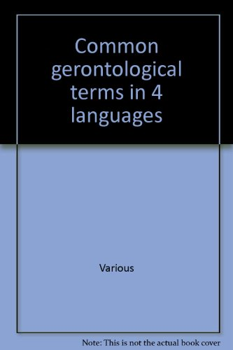 Common gerontological terms in 4 languages