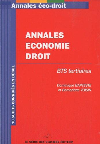 Annales Economie-Droit BTS Tertiaires par Dominique Bapteste, Bernadette Voisin