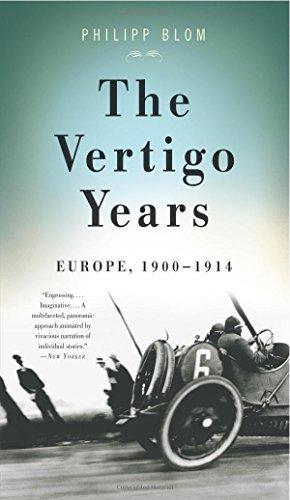 The Vertigo Years: Europe, 1900-1914 by Blom, Philipp (November 2, 2010) Paperback