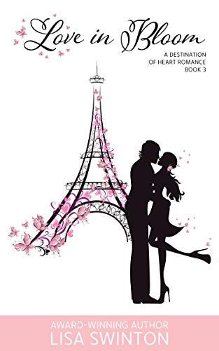 Love in Bloom: A Destination of Heart Romance Book 3 ...