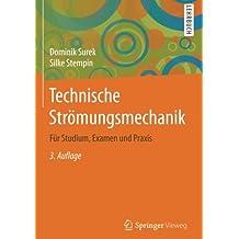 Technische Strömungsmechanik: Für Studium, Examen und Praxis