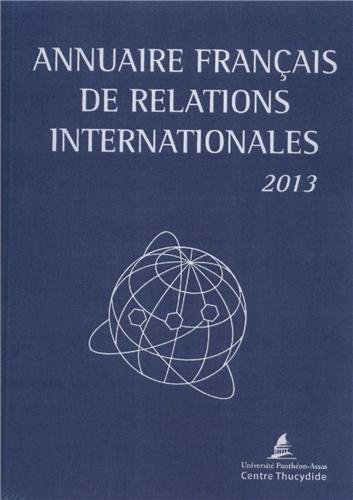 Annuaire français de relations internationales : Volume 14 par Université Panthéon-Assas