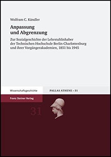 Anpassung und Abgrenzung (Pallas Athene. Beitrage Zur Universitats- Und Wissenschaftsg)