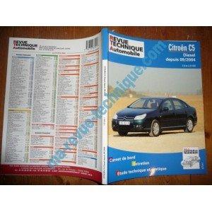 RRTA0690.1 REVUE TECHNIQUE AUTOMOBILE CITROEN C5 Diesel depuis 09/2004 1.6l et 2.0l HDi