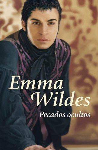 Pecados ocultos (Solteros y truhanes 3) por Emma Wildes