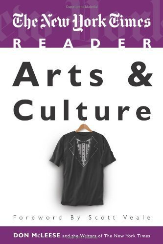 The New York Times Reader: Arts and Culture (TimesCollege from CQ Press) by Don McLeese (2010-03-18)