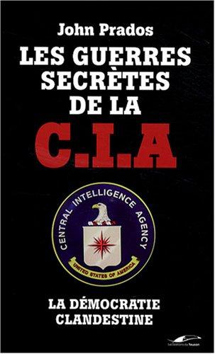 Les Guerres secrètes de la CIA : La Démocratie clandestine