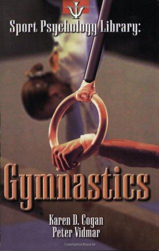 Gymnastics (Sport Psychology Library) por Karen Cogan