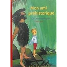 Mon ami préhistorique