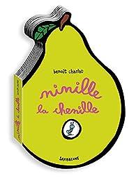 Ninille la chenille par Benoît Charlat