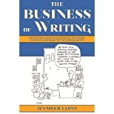 The Business of Writing Professional Advice on Proposals, Publishers, Contracts, and More for the Aspiring Writer by Lyons, Jennifer ( AUTHOR ) Oct-18-2012 Paperback