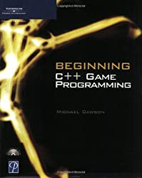 Beginning C++ Game Programming (Premier Press Game Development) by Michael Dawson (2004-05-13)