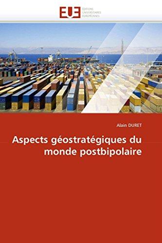 Aspects géostratégiques du monde postb...