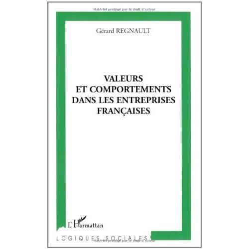 Valeurs et comportements dans les entreprises françaises (Logiques sociales)