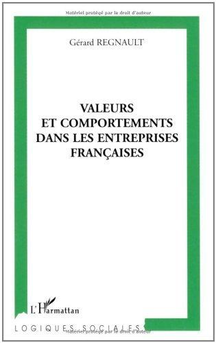 Valeurs et comportements dans les entreprises françaises (Logiques sociales) (French Edition)