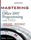 Mastering Microsoft Office 2007 Programming with VSTO