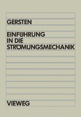 Einführung in die Strömungsmechanik (German Edition)