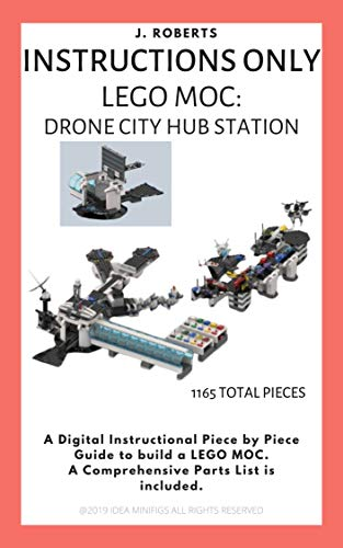 INSTRUCTIONS ONLY - Lego MOC: Drone City Hub Station (English ...