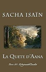 La Quête d'Aana: Livre II : L'Impossible Combat