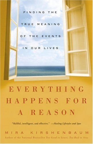 Everything Happens for a Reason: Finding the True Meaning of