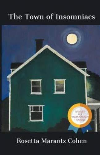 The Town of Insomniacs por Rosetta Marantz Cohen