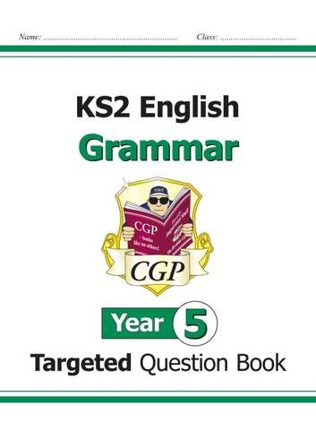 KS2 English Targeted Question Book: Grammar - Year 5
