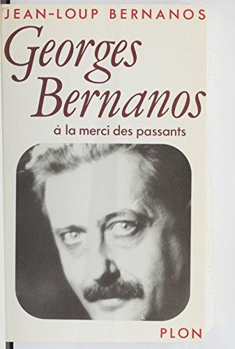 Georges Bernanos à la merci des passants