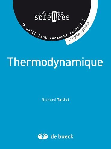 Thermodynamique : Mémento de Richard Taillet (4 février 2010) Broché