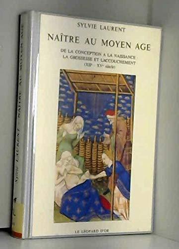 Naître au Moyen Age - Laurent Leopard