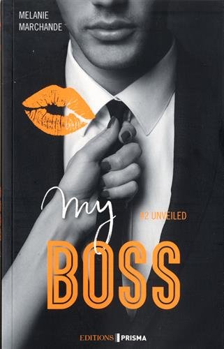 My boss n° 2 Unveiled