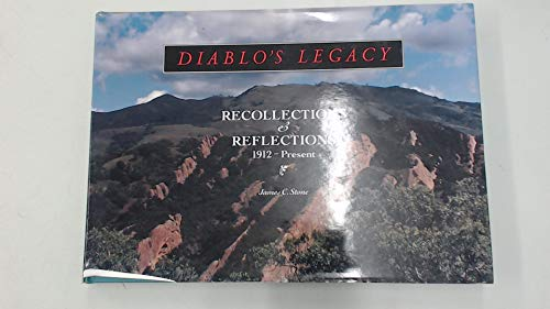 Diablo's legacy: Recollections & reflections, 1912-present [Hardcover] by Sto...