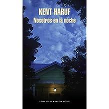 Nosotros en la noche (Spanish Edition)