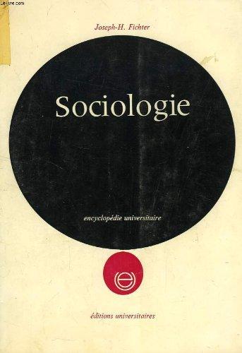 La sociologie - Notions de base - Traduit de l'anglais par Giovanni Hoyois