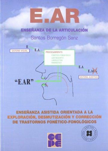 Manual Ear, Enseñanza De La Articulacion (+cd-Rom) por Santos Borregon Sanz