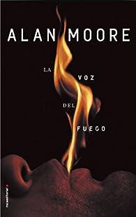 La voz del fuego par Alan Moore