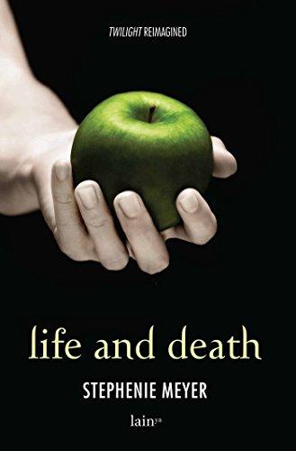Twilight/Life and Death - Edizione speciale decimo anniversario: Twilight Reimagined (Twilight - edizione italiana)