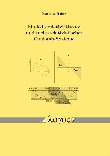 Modelle relativistischer und nicht-relativistischer Coulomb-Systeme