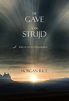 De Gave Van Strijd (Boek #17 In De Tovenaarsring) van [Rice, Morgan]