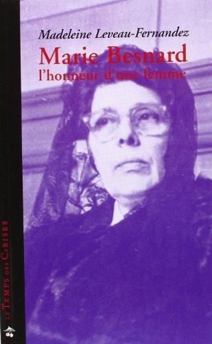 Marie Besnard : l'honneur d'une femme